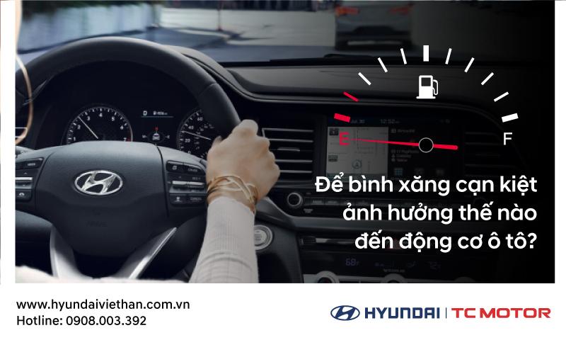 Để bình xăng cạn kiệt ảnh hưởng thế nào đến động cơ ô tô?
